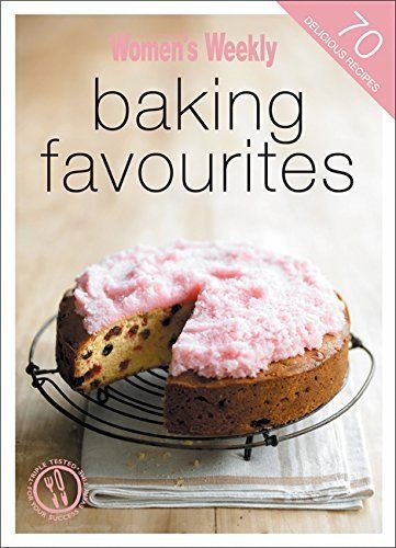 Baking Favourites: The Australian Women's Weekly cookbooks (engl.) 120 S.