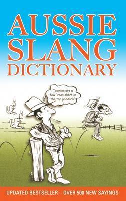 Aussie Slang Dictionary: Lolla Stewart (engl.) 180 S.