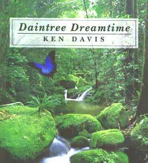 Daintree Dreamtime: Ken Davis CD