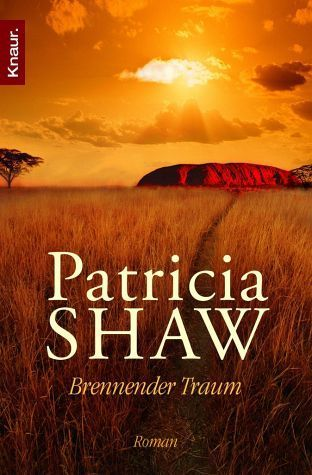 Brennender Traum: Patricia Shaw (dt.)  653 S.