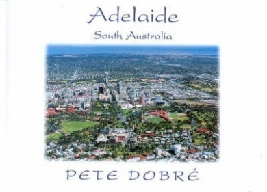 Adelaide South Australia: Peter Dobre (engl.) 64 S.