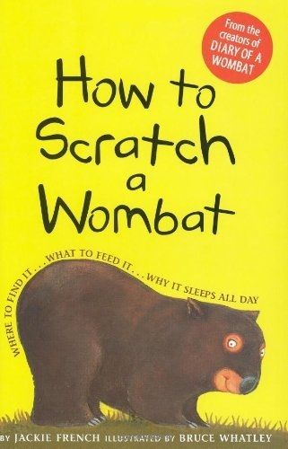 How to Scratch a Wombat: Jackie French (engl.) 88 S.