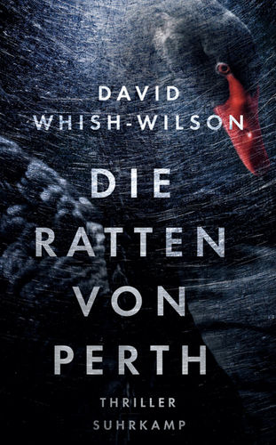 Die Ratten von Perth: David Whish-Wilson (dt.) 297 S.