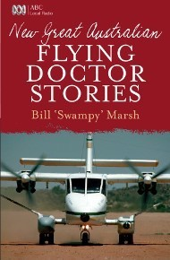 New Great Australian Flying Doctor Stories: Bill Marsh (engl.) 284 S.