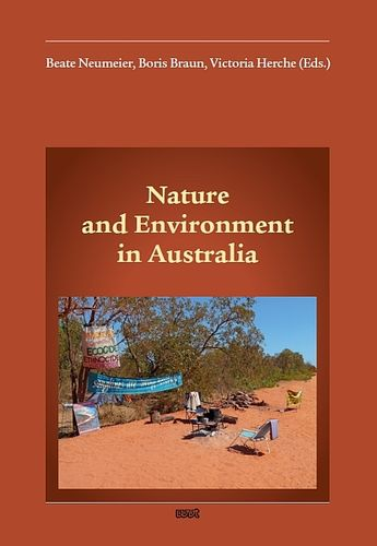 Nature and Environment in Australia: Neumeier/Braun/Herche (ed.) 252 S.