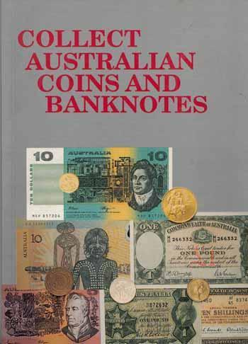 Collect Australian Coins and Banknotes (engl.) 128 S.