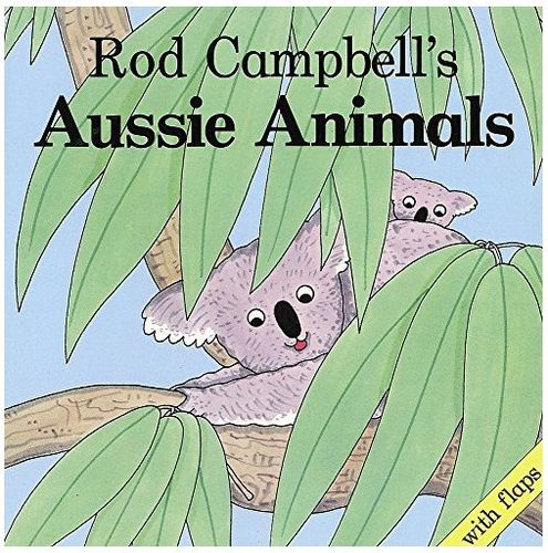 Aussie Animals: Rod Campbell (engl.) 20 S.