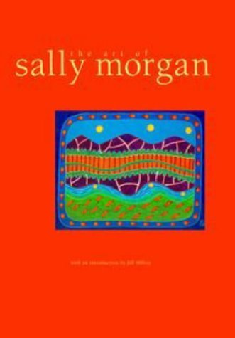 The Art of Sally Morgan: Sally Morgan (engl.) 170 S.