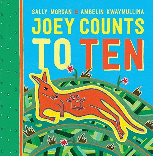 Joey Counts to Ten: Sally Morgan & Ambelin Kwaymullina (engl.) 24 S.